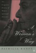 A Woman's Way