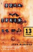Born on a Train