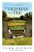 The Old Man and the Tee