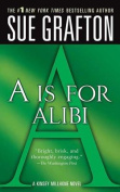 A is for Alibi (Kinsey Millhone Mysteries