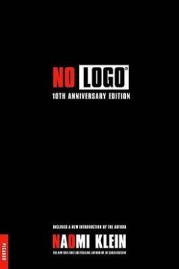 No Logo: No Space, No Choice, No Jobs
