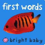 First Words (Bright Baby) [Board book]