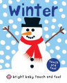 Bright Baby Touch and Feel Winter (Bright Baby Touch and Feel) [Board book]
