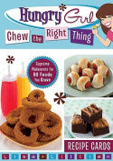 Hungry Girl Chew the Right Thing Recipe Cards