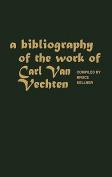 A Bibliography of the Work of Carl Van Vechten