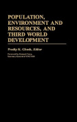 Population, Environment and Resources, and Third World Development
