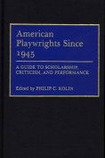 American Playwrights Since 1945