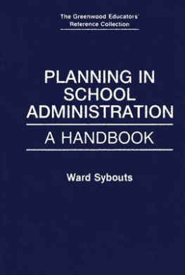 Planning in School Administration: A Handbook (The Greenwood Educators' Reference Collection)