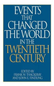 Events That Changed the World in the Twentieth Century