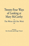 Twenty-Four Ways of Looking at Mary McCarthy