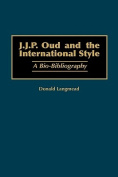 J.J.P. Oud and the International Style