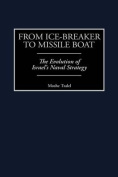 From Ice-Breaker to Missile Boat