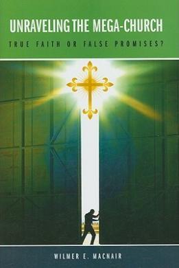 Unraveling the Mega-Church: True Faith or False Promises?