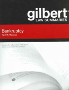 Gilbert Law Summaries on Bankruptcy