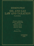 Hemingway's Hornbook on Oil and Gas Law and Taxation (Hornbooks