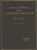 Regan and Bauman's Legal Ethics and Corporate Practice (American Casebooks