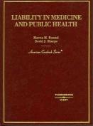 Boumil and Sharpe's Liability in Medicine and Public Health (American Casebooks