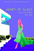 Heart of the Glass (A-List Novels