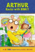 Arthur Rocks with BINKY (Marc Brown Arthur Chapter Books