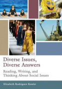 Diverse Issues -- Diverse Answers