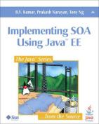 Implementing SOA Using Java EE