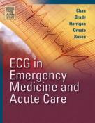 ECG in Emergency Medicine and Acute Care