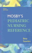 Mosby's Pediatric Nursing Reference