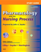 Pharmacology and the Nursing Process [With CDROM]