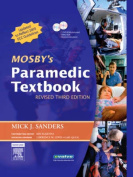 Mosby's Paramedic Textbook [With 2 Dvdroms]