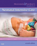 Merenstein and Gardner's Handbook of Neonatal Intensive Care