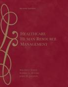 Healthcare Human Resource Management