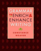 Grammar to Enrich & Enhance Writing