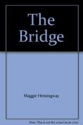 The Bridge (Pavanne Books)
