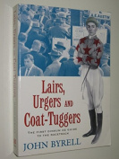 Lairs, Urgers and Coat-Tuggers