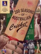 200 Seasons of Australian Cricket