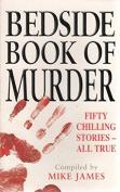 The Bedside Book of Murder