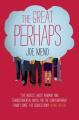 The Great Perhaps. Joe Meno