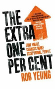 The Extra One Per Cent