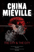 The City & the City. China Miville