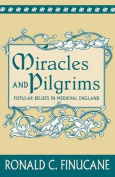 Miracles and Pilgrims