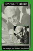 Applying: To Derrida