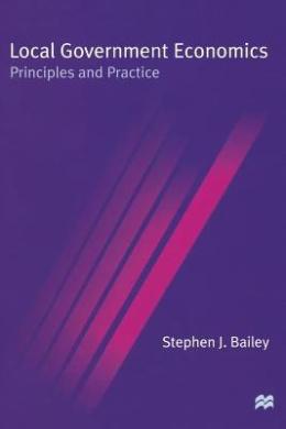 Local Government Economics: Principles and Practice