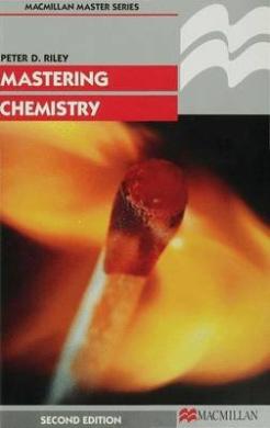 Mastering Chemistry (Palgrave Master Series)