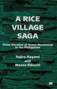 A Rice Village Saga