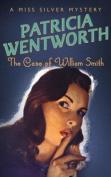The Case of William Smith