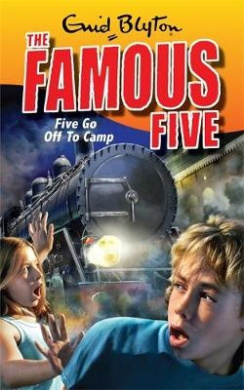Famous Five: Five Go Off To Camp: Book 7 (Famous Five)