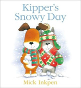 Kipper's Snowy Day (Kipper)