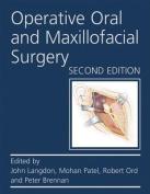 Operative Oral and Maxillofacial Surgery