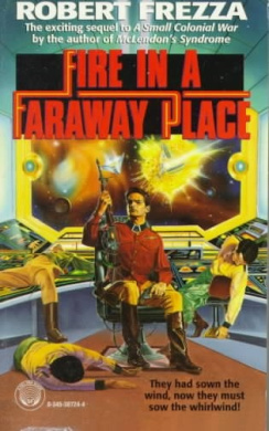 Fire in a Faraway Place