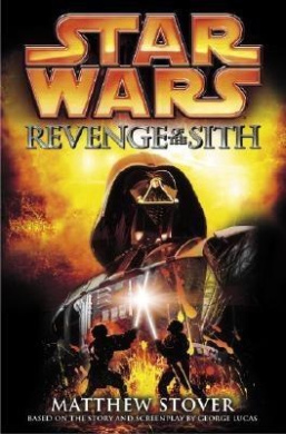 Star Wars, Episode III : Revenge of the Sith: Revenge of the Sith